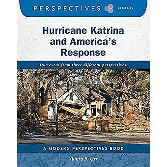 Hurricane Katrina and America's Response by Tamra B. Orr - 9781634728