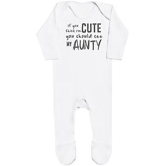 If You Think I'm Cute You Should See My Aunty Baby Romper