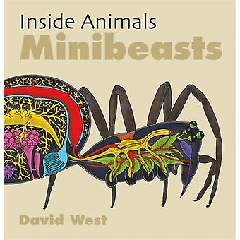 Inside Animals Minibeasts by David West