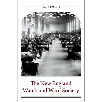 New England Watch and Ward Society de P C Kemeny