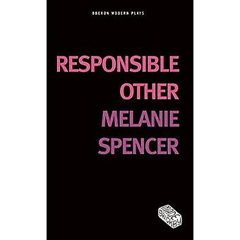 Responsible Other by Melanie Spencer - 9781783190263 Book