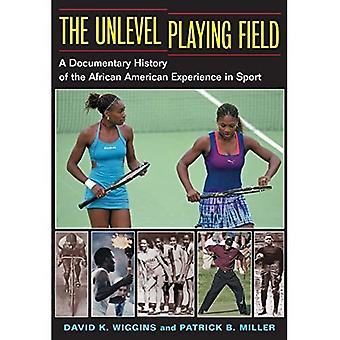 The Unlevel Playing Field: A Documentary History of the African American Experience in Sport
