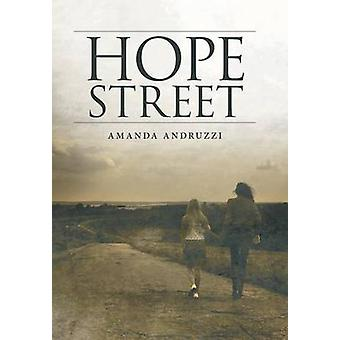Hope Street by Andruzzi & Amanda