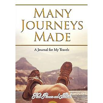 Many Journeys Made A Journal for My Travels by Flash Planners and Notebooks