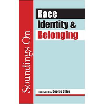 Soundings on Race Identity and Belonging by Davison & Sally