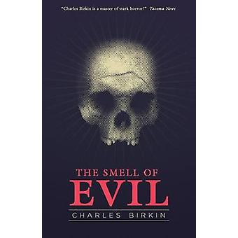 The Smell of Evil by Birkin & Charles