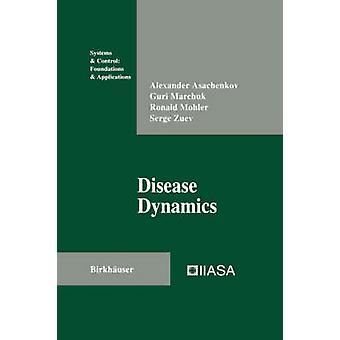 Disease Dynamics by Asachenkov & Alexander