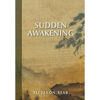Sudden Awakening by JaxonBear & Eli