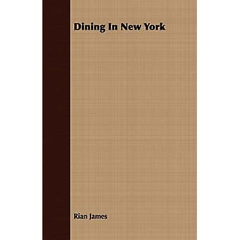 Dining In New York by James & Rian