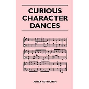 Curious Character Dances by Heyworth & Anita