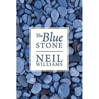 The Blue Stone by Williams & Neil