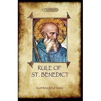 The Rule of St. Benedict by of Nursia & St. Benedict