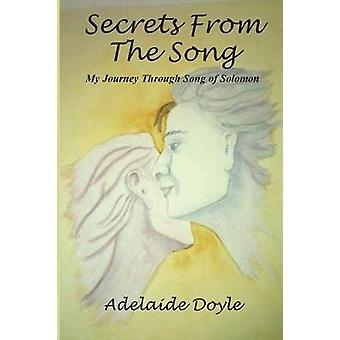 Secrets From  The Song by Doyle & Adelaide