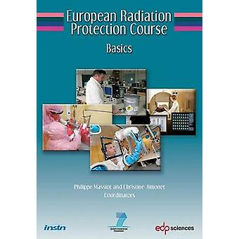 European Radiation Protection Course  Basics by Massiot & Philippe