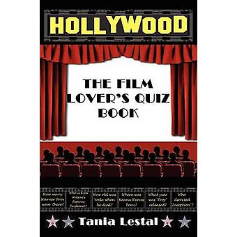 The Film Lovers Quiz Book by Lestal & Tania