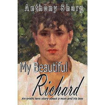My Beautiful Richard by Sharp & Anthony
