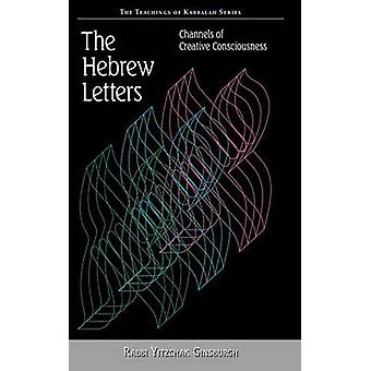 The Hebrew Letters by Ginsburgh & Yitzchak