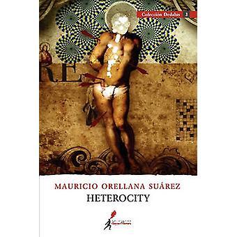 Heterocity by Orellana Su Rez & Mauricio