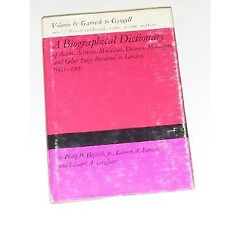 A Biographical Dictionary of Actors - Actresses - Musicians - Dancers