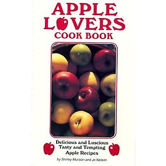 Apple Lovers Cookbook by Shirley Munson - 9780914846437 Book