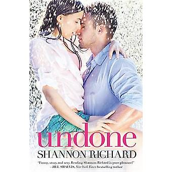 Undone by Shannon Richard - 9781455547234 Book