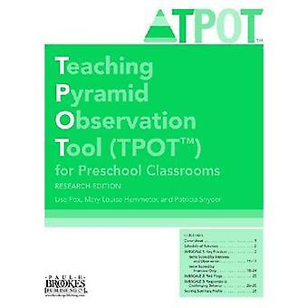 Undervisning Pyramid Observation Tool (TPOT (TM)) för förskola Klassrum