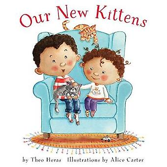 Our New Kittens by Theo Heras - 9781772780604 Book