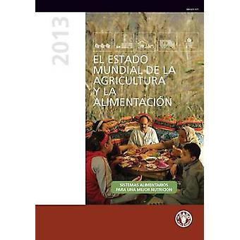 El Estado de La Inseguridad Alimentaria En El Mundo 2013 - Sistemas Al