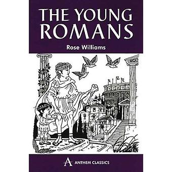 Young Romans by Rose Williams - 9780865166707 Book