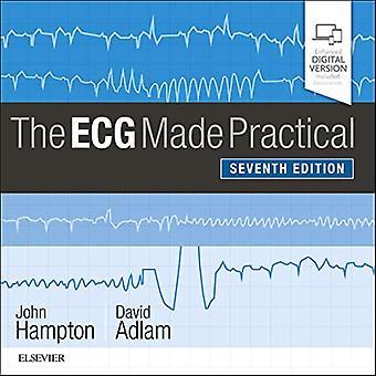 The ECG Made Practical by John Hampton - 9780702074608 Book