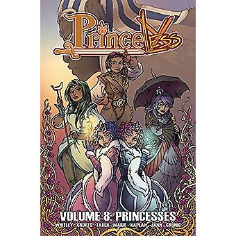 Princeless Volume 8 - Princesses by Jeremy Whitley - 9781632294852 Book