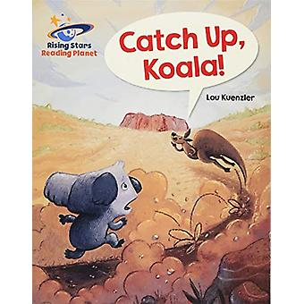 Reading Planet - Catch Up - Koala! - Blue - Galaxy by Lou Kuenzler - 9