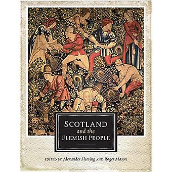 Scotland and the Flemish People by Alexander Fleming - 9781910900277