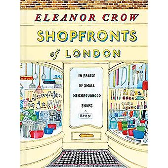 Shopfronts of London - In praise of small neighbourhood shops by Elean
