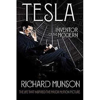 Tesla - Inventor of the Modern by Richard Munson - 9780393358049 Book