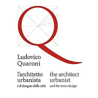 The architect/urbanist and the town design by Ludovico Quaroni - 9788