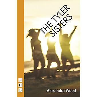 The Tyler Sisters by Alexandra Wood - 9781848429277 Book