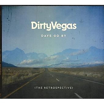 Dirty Vegas - Days Go by: The Retrospective [CD] USA import