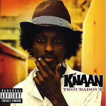 K ' Naan - Troubadour [CD] USA importieren