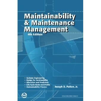 Maintainability  Maintenance Management by Jr. & Joseph D. Patton