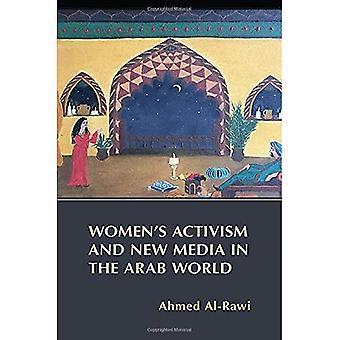 Women's Aktivismi ja uusi media arabimaailmassa