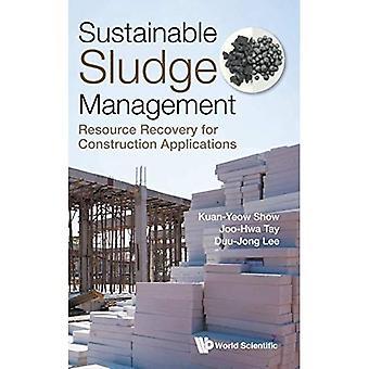 Zrównoważone zarządzanie osadami: odzyskiwanie zasobów do zastosowań budowlanych