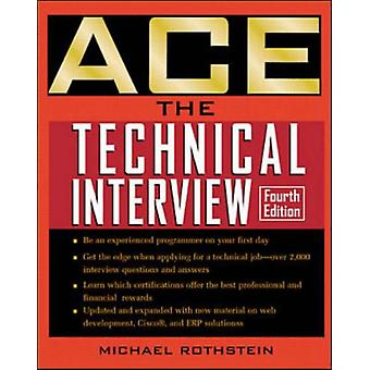 Ace the Technical Interview by Michael F. Rothstein - 9780072126228 B