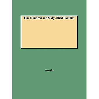 One Hundred and Sixty Allied Families by Austin - 9780806307633 Book