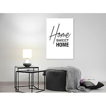 Maalaus - Mustavalkoinen: Home Sweet Home (1 osa) Vertical40x60