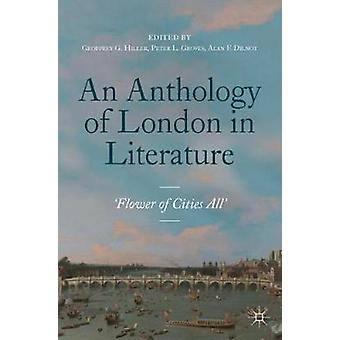 An Anthology of London in Literature 1558-1914