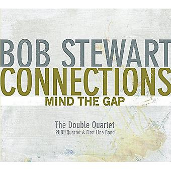 Bob Stewart - Connections-Mind the Gap [CD] USA import