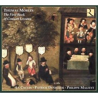 M. Morley - Thomas Morley: The First Book of Consort Lessons [CD] USA import