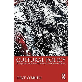 Cultural Policy by Dave OBrien