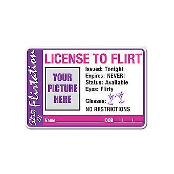 """License To Flirt Button 2"""" x 3-3/8"""""""